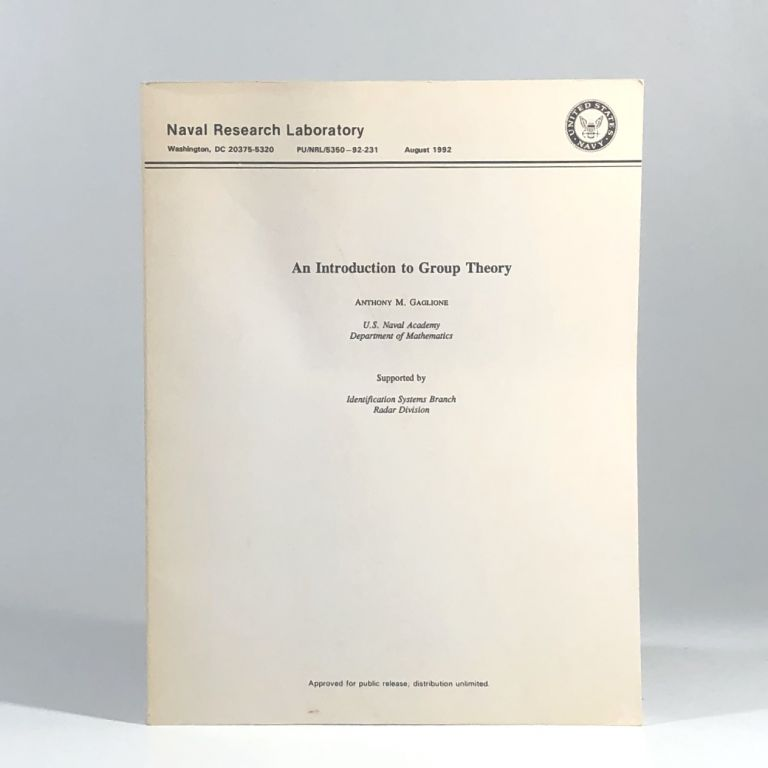 An Introduction to Group Theory. Anthoney Gaglione.