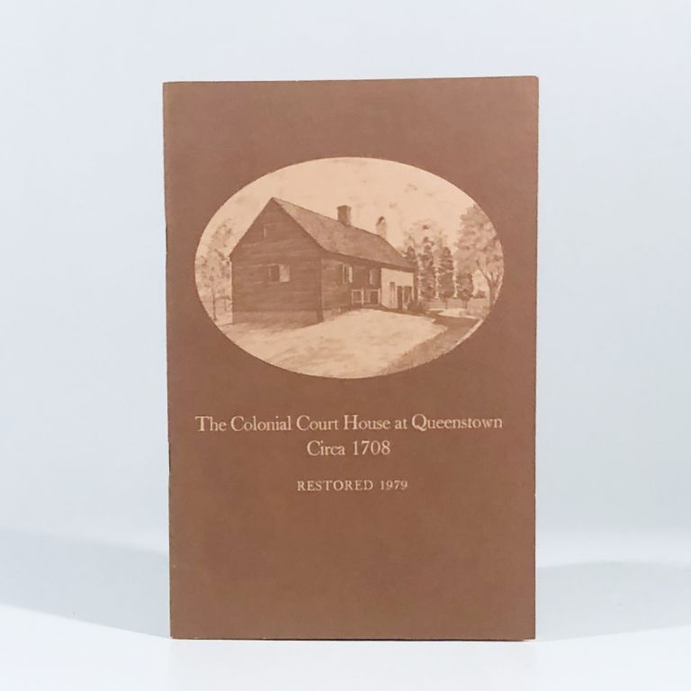 The Colonial Court House at Queenstown Circa 1708