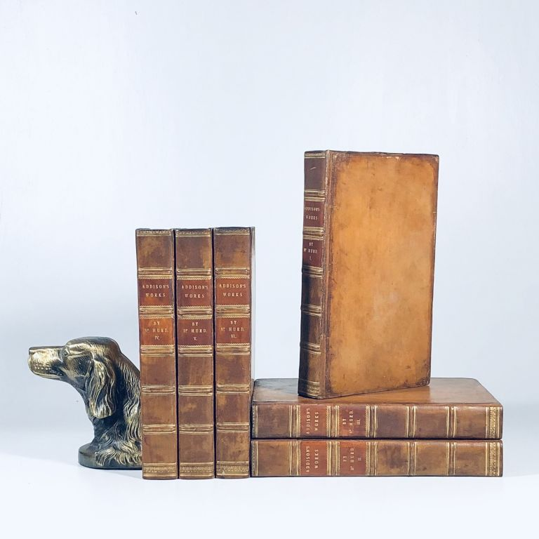The Works of the Late Right Honorable Joseph Addison, a New Edition with Notes by Richard Hurd, D.D. Joseph Addison.