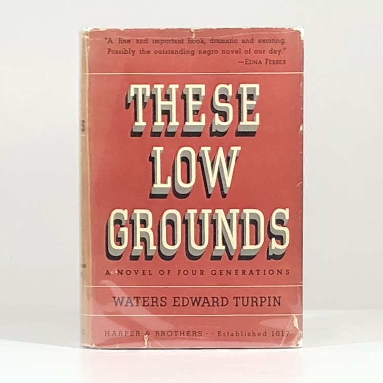 These Low Grounds. Waters Edward Turpin.
