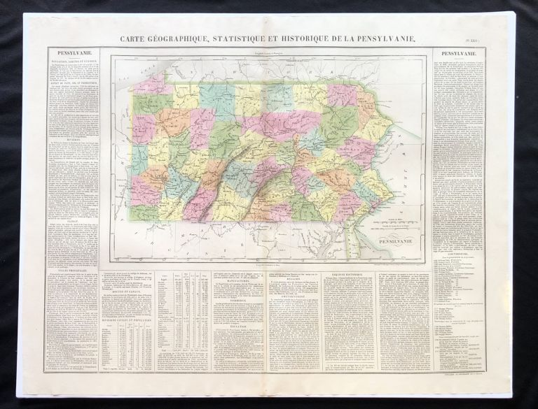 Carte Geographique, Statistique et Historique de la Pensylvanie. BEAUTIFUL Hand-Colored 1825 French Map of Pennsylvania, Descriptions of Mountains a List of Prominent Rivers, Climate, Government as well as a. list of Colonial, post-American Revolution Governors.