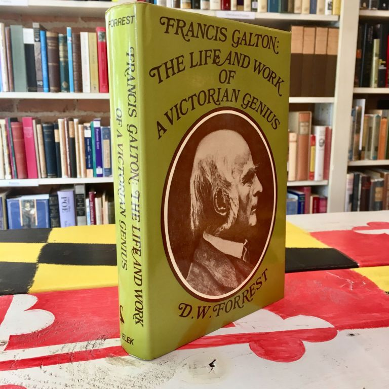 Francis Galton: The Life and Work of a Victorian Genius. D. W. Forrest.