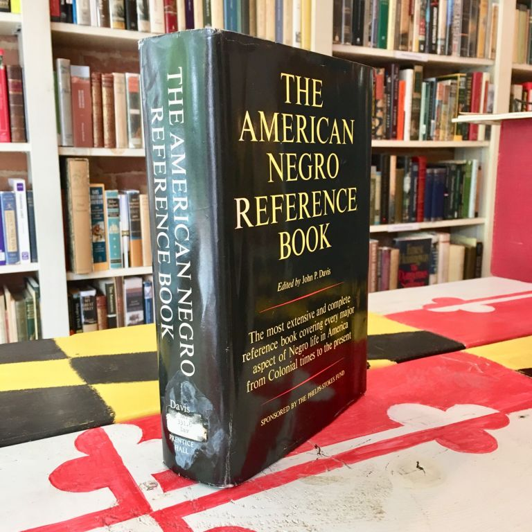 American Negro Reference Book. J. P. David.