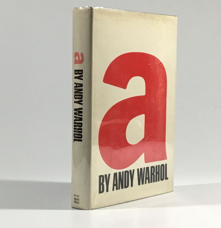 a: a novel by Andy Warhol. Andy Warhol.