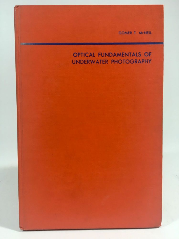 Optical fundamentals of Underwater Photography. Gomer T. McNeil, Charts. Graphs.