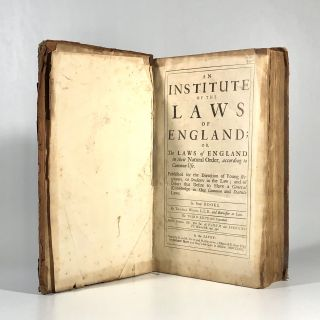 An Institute of the Laws of England; or, The Laws of England in their Natural Order. Thomas L. L....