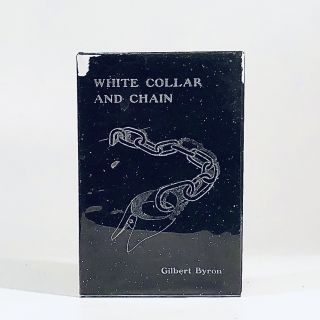 White Collar and Chain. Gilbert Byron