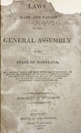 Laws Made and Passed by the General Assembly of the State of Maryland 1813-1814