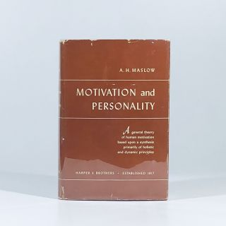 Motivation and Personality. Abraham H. Maslow