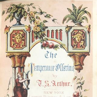 "The Temperance Offering For All Seasons (1854: 1st Printing of the Harriet Beecher Stowe story ""Somebody's Father"")"