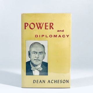 Power and Diplomacy. Acheson Dean