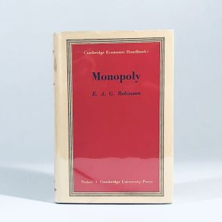 Monopoly (Cambridge Economic Handbooks). Marjorie Eva Robinson