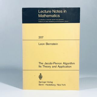 The Jacobi-Perron Algorithm: Its Theory and Application (Lecture Notes in Mathematics). L. Bernstein