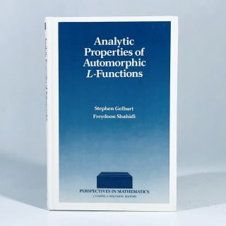 Analytic Properties of Automorphic L-Functions (Perspectives in Mathematics). Stephen S. Gelbart,...