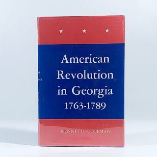 The American Revolution in Georgia 1763-1789. Kenneth Coleman