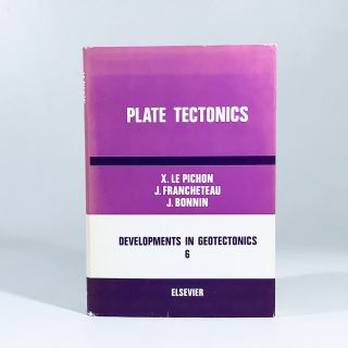 Plate Tectonics (Developments in Geotectonics) by Xavier Le Pichon (1973-10-01