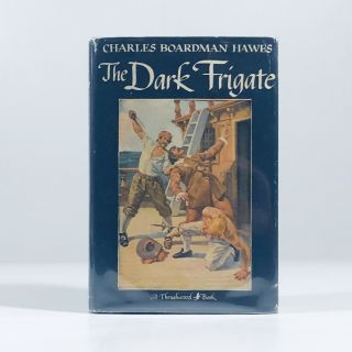 Charles Boardman Hawes THE DARK FRIGATE Grosset & Dunlap Thrushwood Book. unknown