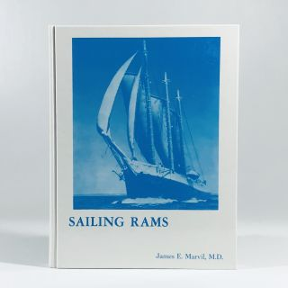 Sailing rams: A history of sailing ships built in and near Sussex County, Delaware, 1974. James...