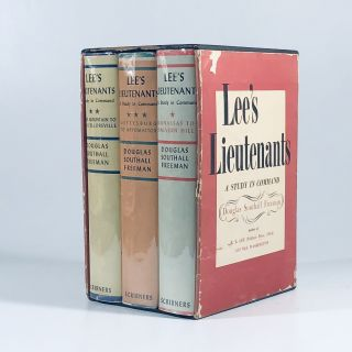 Lee's Lieutenants: A study in command (3 volumes). Douglas Southall Freeman
