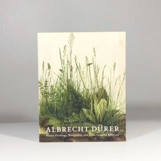 Albrecht Durer Master Drawings, Watercolors, and Prints from the Albertina. Andrew Robison, Klaus...