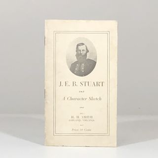J.E.B. Stuart : a character sketch. Hampden Harrison Smith