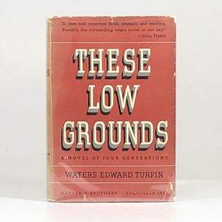 These Low Grounds. Waters Edward Turpin