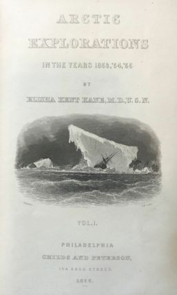 Arctic Explorations in the Years 1853, '54, '55
