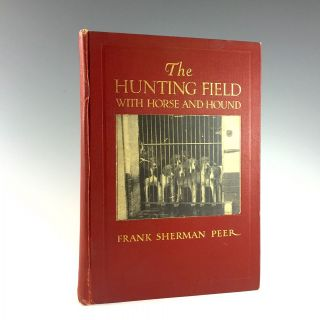 The hunting field with horse and hound in America. the British i