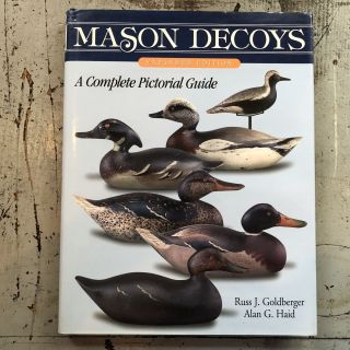 Mason decoys: A complete pictorial guide. Russ J. Goldberger