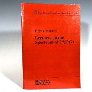 Lectures in the Spectrum of L2 (r/G) (Pitman Research Notes in Mathematics Series). F. L. Williams