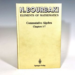 Commutative Algebra: Chapters 1-7. Nicolas Bourbaki