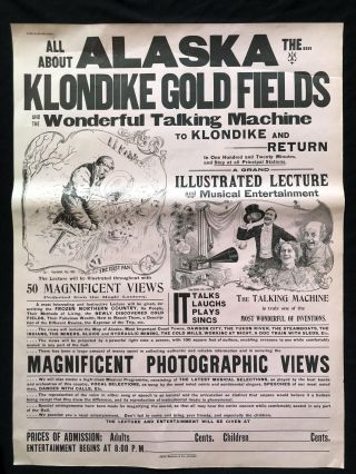 All About Alaska The Klondike Gold Fields and the Wonderful Talking Machine To The Klondike and...