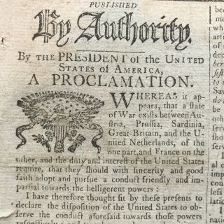 1793 newspaper GEORGE WASHINGTON PROCLAMATION of Neutrality in NAPOLEONIC WARS and the Execution of French King Louis XVI by Beheading at the Guillotine